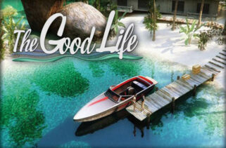 The Good Life Free Download By Worldofpcgames